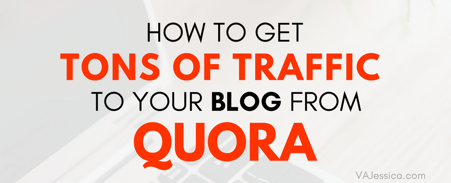 How to Get Tons of Traffic to Your Blog From Quora